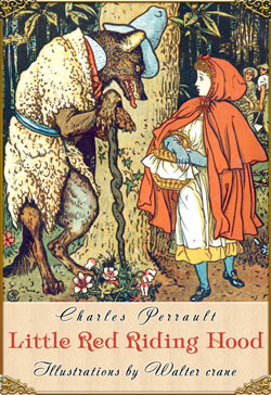 Picture shows the cover of Little Red Riding Hood by Charles Perrault
